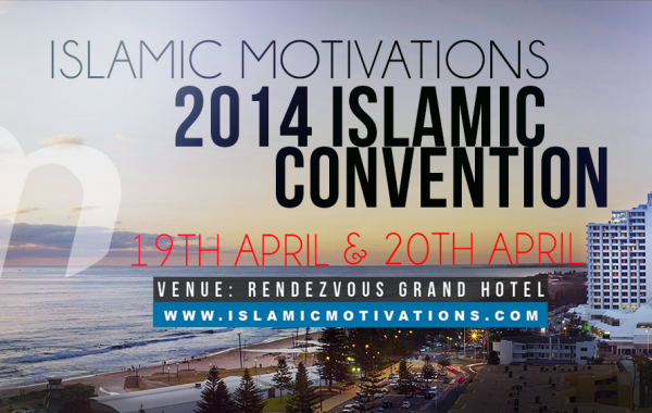 Islamic Motivations April Convention 2014